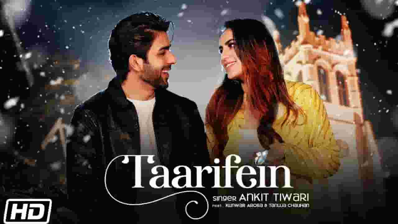 तारीफें Taarifein Lyrics In Hindi - Ankit Tiwari