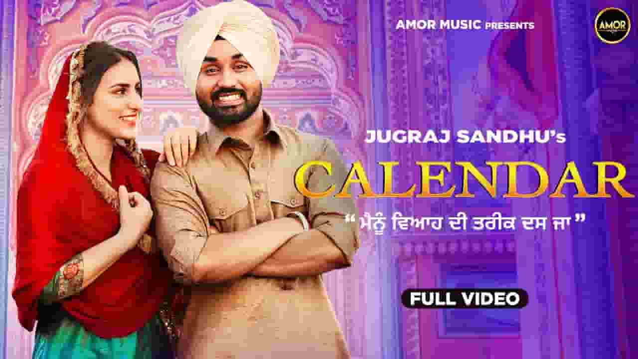 कैलेंडर Calendar Lyrics In Hindi – Jugraj Sandhu