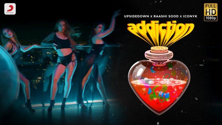एडिक्शन Addiction Lyrics In Hindi – Raashi Sood