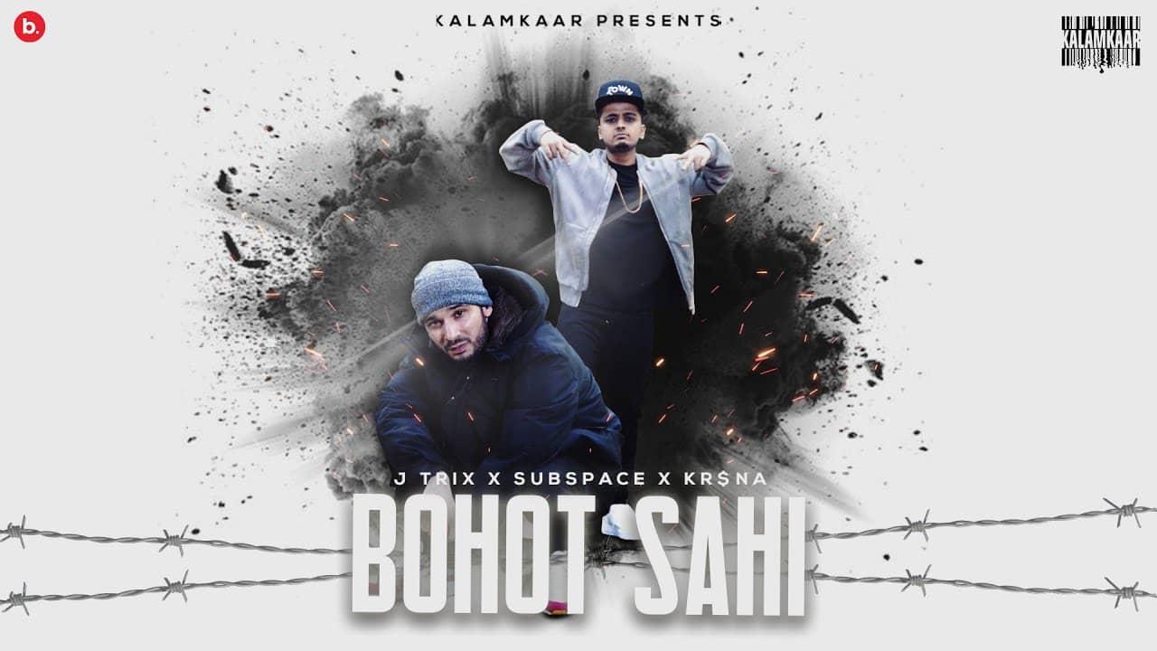 बोहोत सही Bohot Sahi Lyrics In Hindi – J Trix & Kr$na