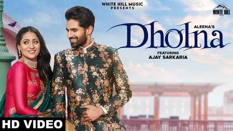 ढोलना Dholna Lyrics In Hindi – Aleena