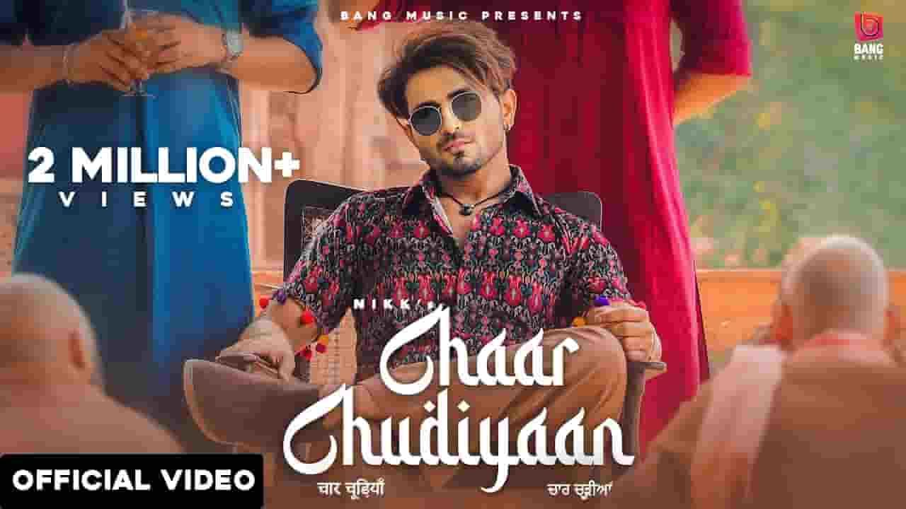 चार चूड़ियाँ Chaar Chudiyaan Lyrics In Hindi – Nikk