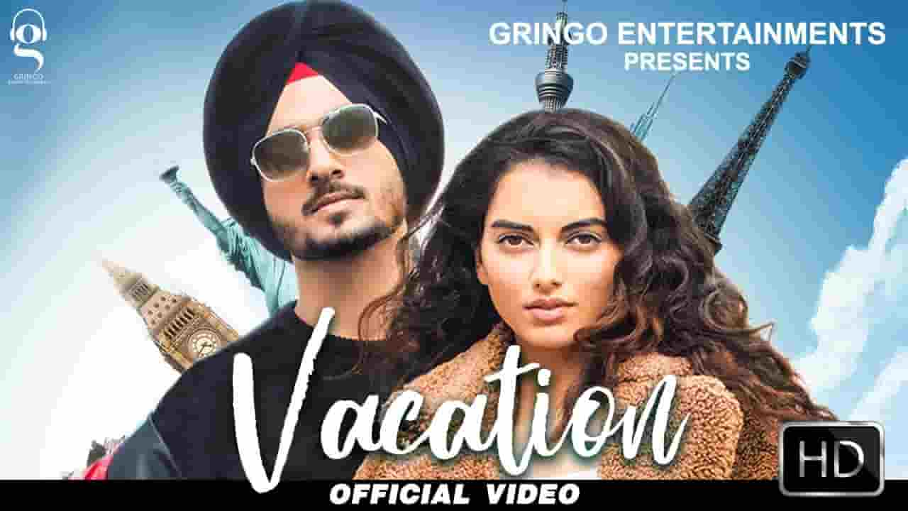 वेकेशन Vacation Lyrics In Hindi – Nirvair Pannu & Snappy