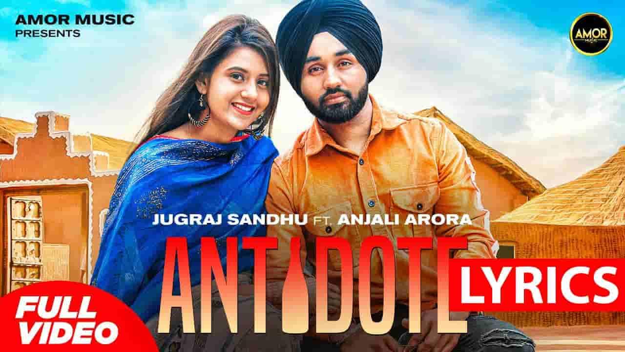 ऐनिडोट Antidote Lyrics In Hindi – Jugraj Sandhu