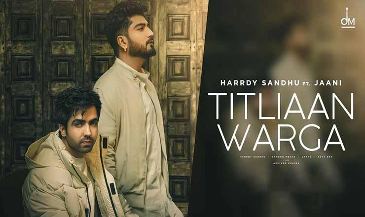 तितलियाँ वर्गा Titliaan Warga Lyrics In Hindi – Harrdy Sandhu