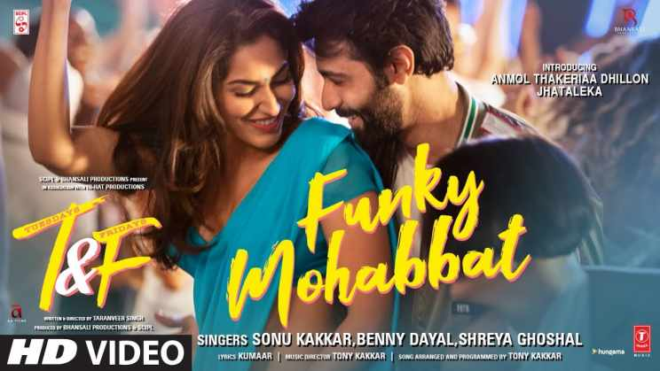 फंकी मोहब्बत Funky Mohabbat Lyrics In Hindi – Tuesdays & Fridays | Sonu Kakkar