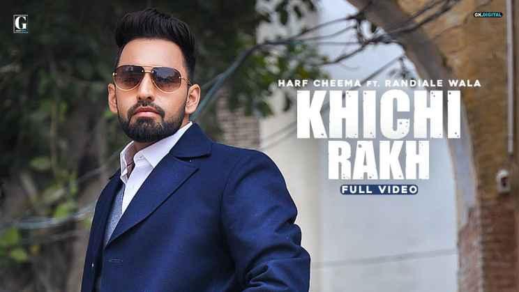 खिंची रख Khichi Rakh Lyrics In Hindi – Harf Cheema