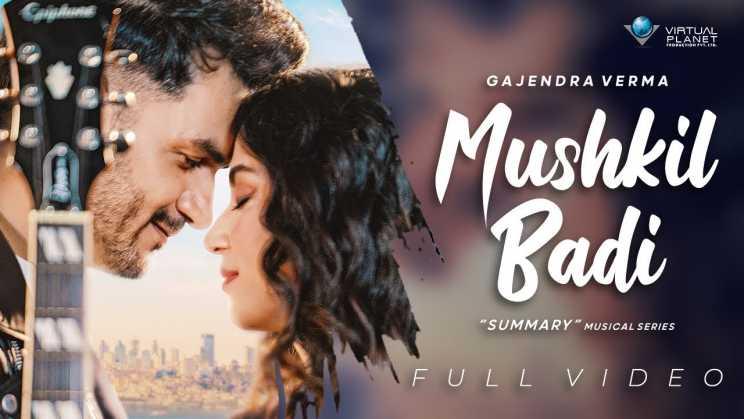 मुश्किल बड़ी Mushkil Badi Lyrics In Hindi – Gajendra Verma