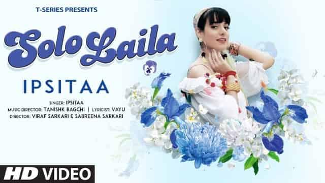 सोलो लैला Solo Laila Lyrics In Hindi - Ipsitaa