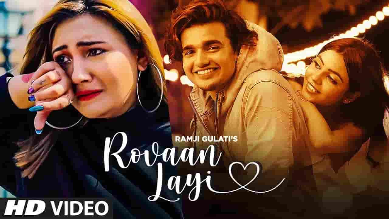 रोवन लेई Rovaan Layi Lyrics In Hindi - Ramji Gulati