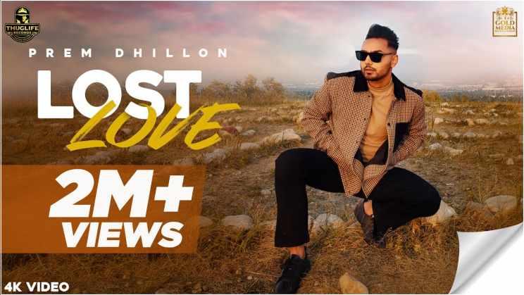 लॉस्ट लव Lost Love Lyrics In Hindi – Prem Dhillon