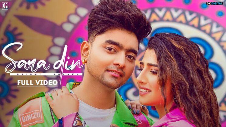 सारा दिन Sara Din Lyrics In Hindi – Hairat Aulakh