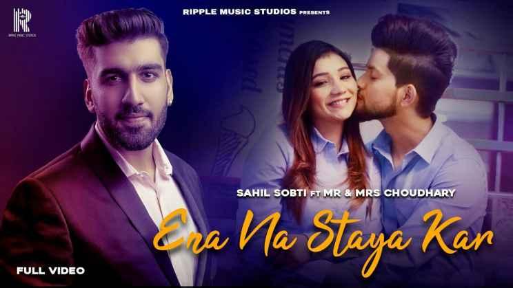 ऐना ना सताया कर Ena Na Staya Kar Lyrics In Hindi – Sahil Sobti