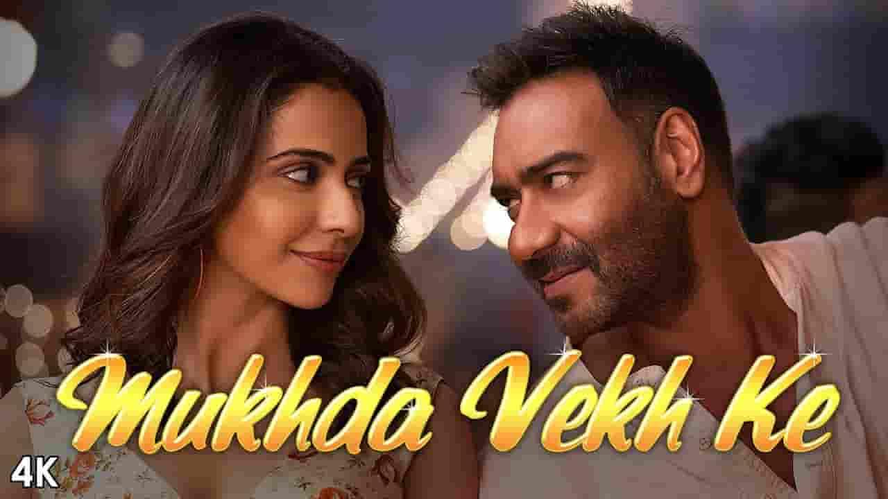 मुखड़ा वेख के Mukhda Vekh Ke Lyrics in Hindi - De De Pyar De