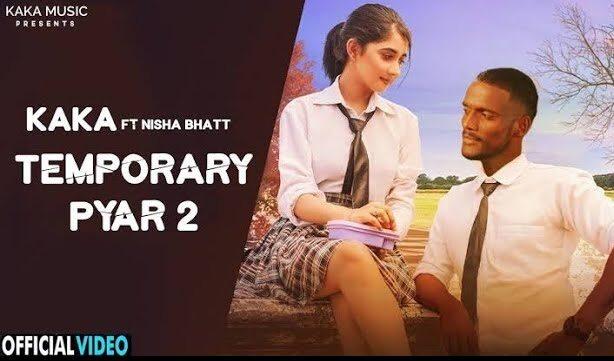 टेम्पररी प्यार 2 Temporary Pyaar 2 Lyrics In Hindi
