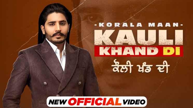 कौली खंड दी Kauli Khand Di Lyrics In Hindi