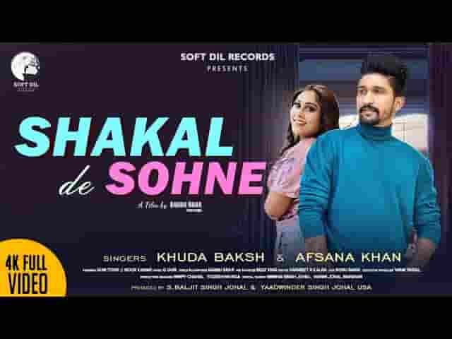 शक्ल दे सोहने Shakal De Sohne Lyrics In Hindi