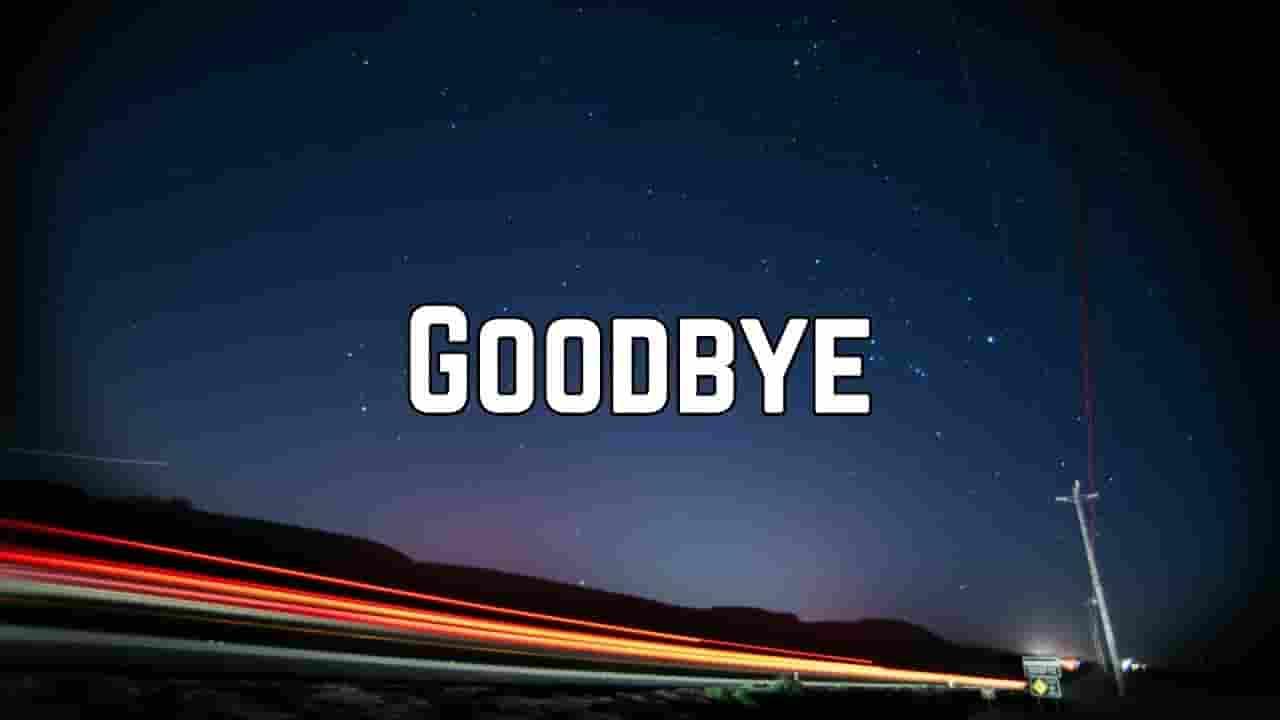 Goodbye Lyrics - Billie Eilish