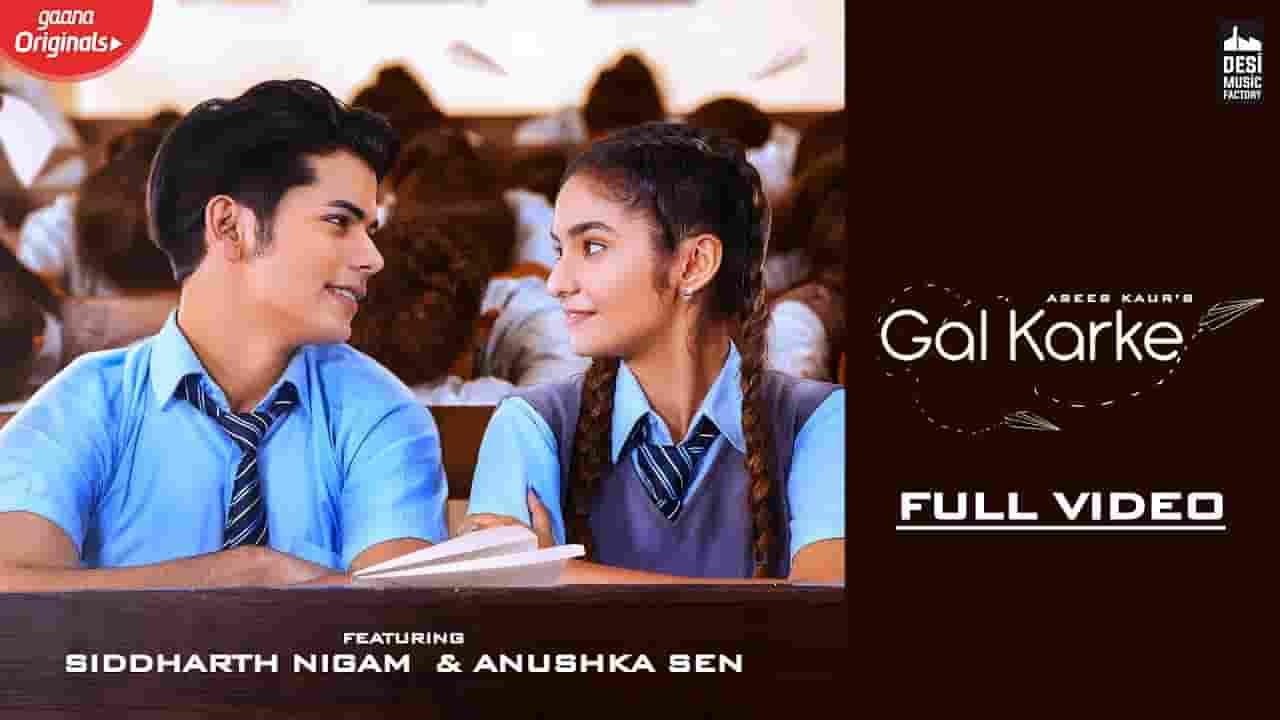 गल करकेGal Karke Lyrics In Hindi - Asees Kaur