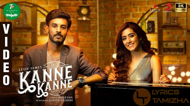 Kanne Kanne Song Lyrics