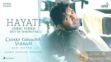 Hayati Song Lyrics Chekka Chivantha Vaanam CCV