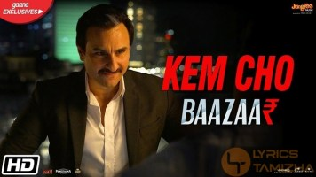 Kem Cho Song Lyrics Baazaar