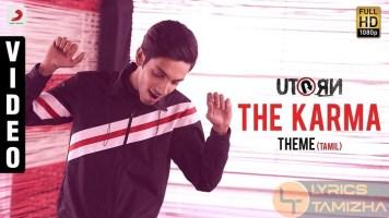 The Karma Theme Song Lyrics U Turn - Tamil