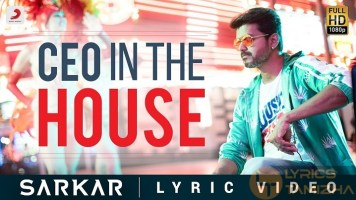 CEO IN THE HOUSE Song Lyrics Sarkar