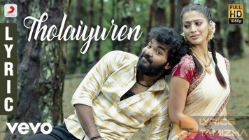 Tholaiyuren Song Lyrics Neeya 2