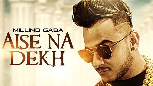 Aise Na Dekh Pagli Pyaar Ho Jaega Lyrics - Song by Millind Gaba (Music MG)
