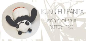 KUNG FU PANDA AMIGURUMI [PATTERN FREE]