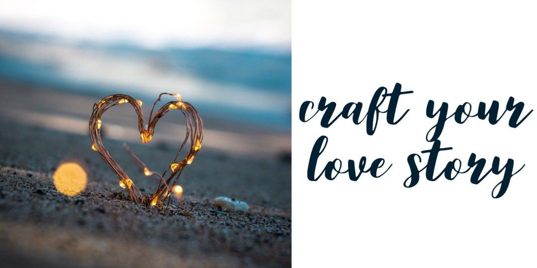 Craft Your Dating Story