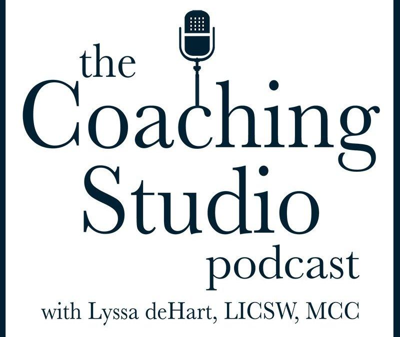 the Coaching Studio – Season 1 | episode 4 – Guest Cynthia Loy Darst, MFA, MCC