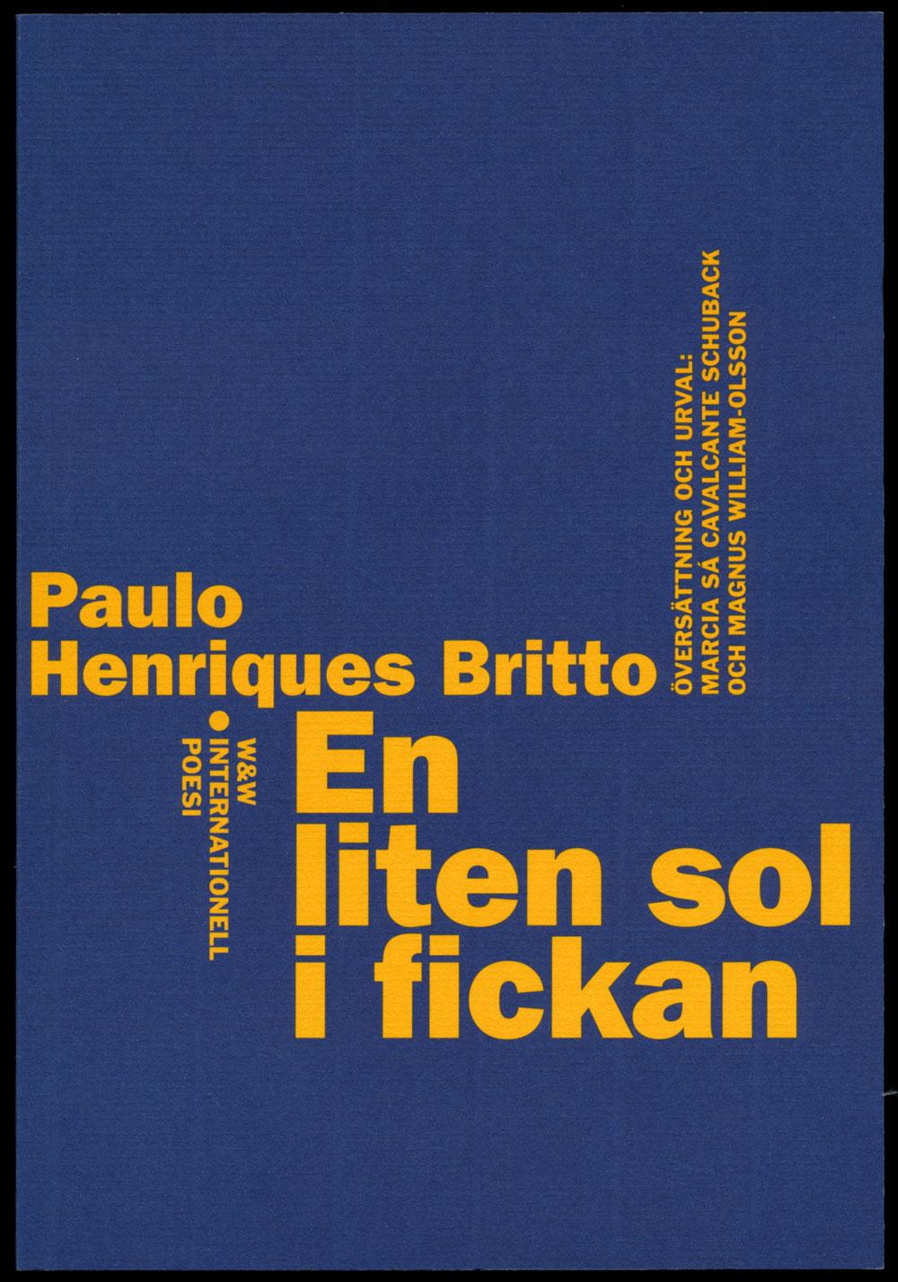 Paulo Henriques Britto En liten sol i fickan Wahlström & Widstrands serie med internationell poesi