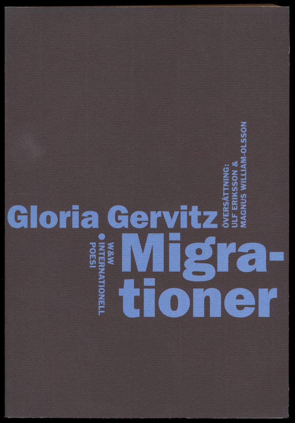 Gloria Gervitz Migrationer Wahlström & Widstrands serie med internationell poesi