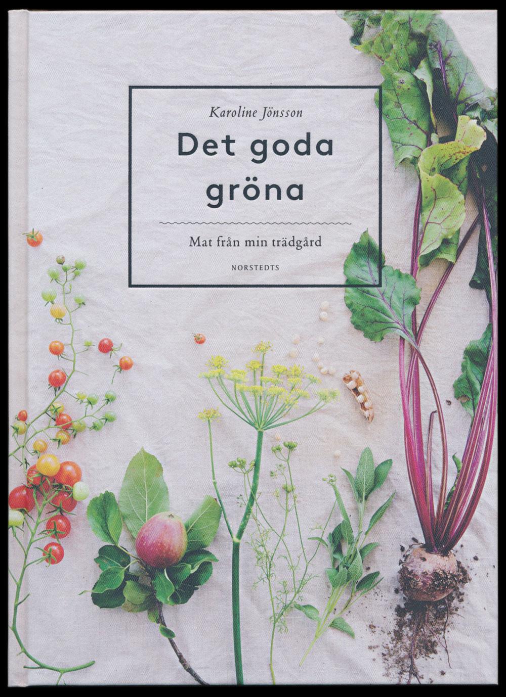 Det goda gröna av Karoline Jönsson