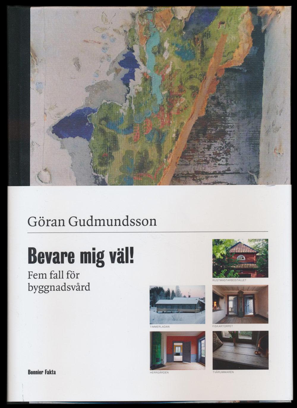 Bevare mig väl! av Göran Gudmunsson
