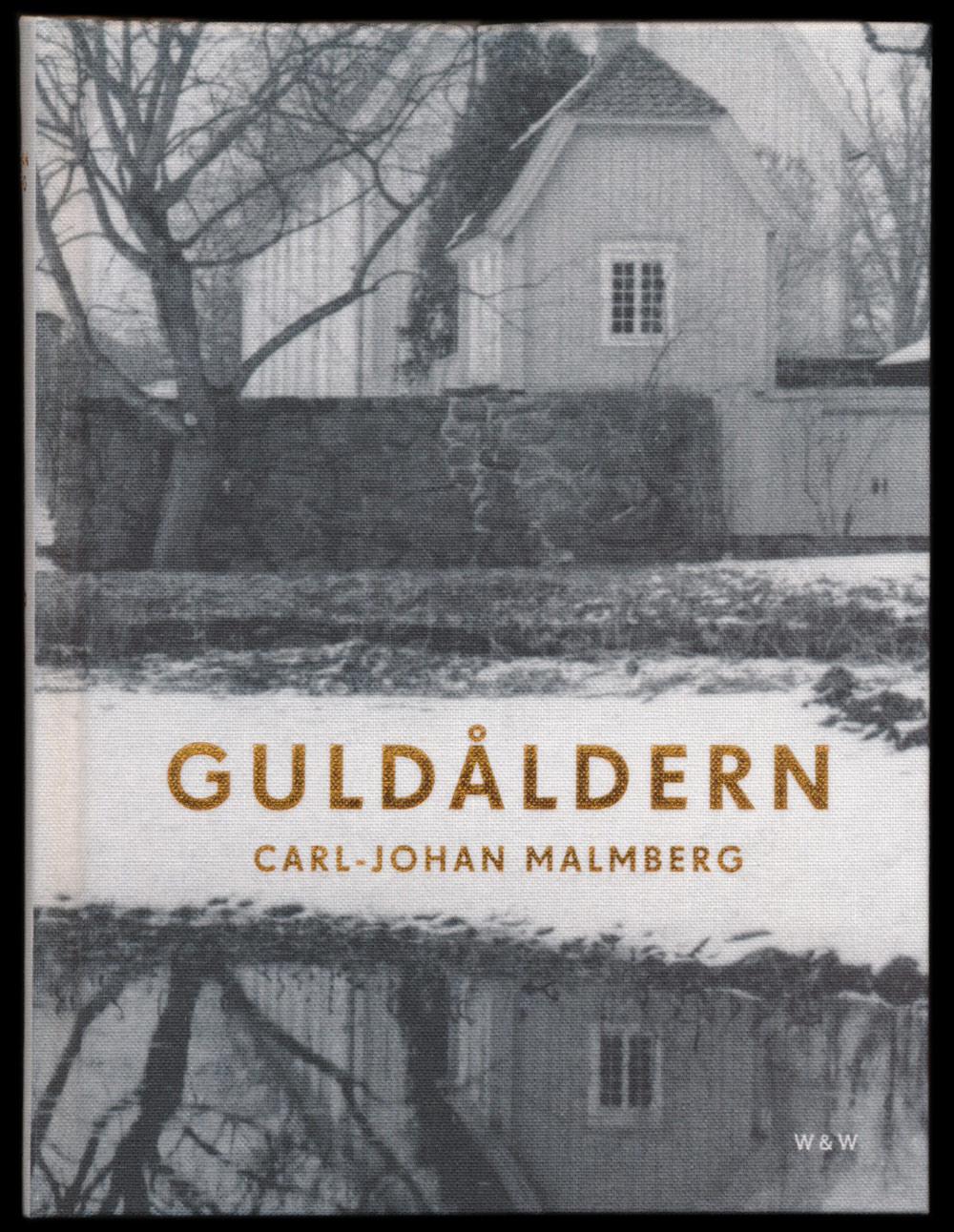 Guldåldern av Carl Johan Malmberg, form av Annika Lyth, utgiven av Wahlström & Widstrand