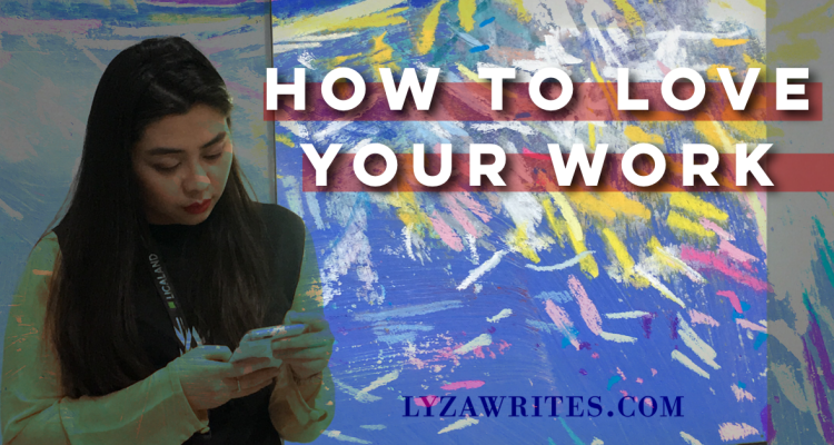 How to Love Your Work