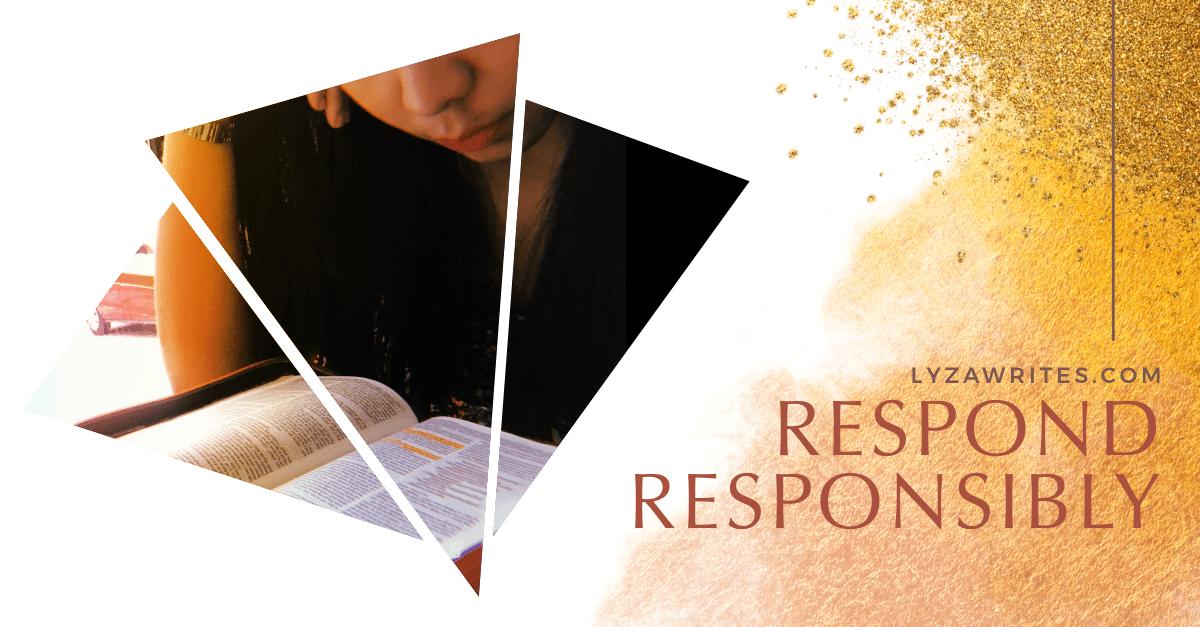 Respond Responsibly