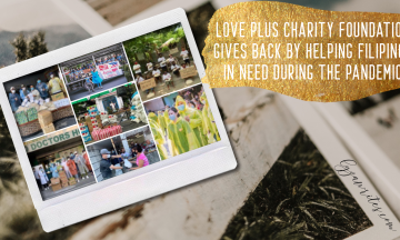 Love Plus Charity Foundation Gives Back by Helping Filipinos In Need During the Pandemic