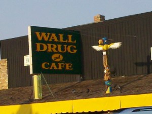 The entire reason for stopping in Wall, South Dakota.