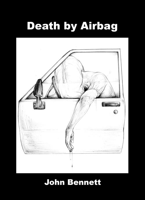 Death by Airbag - by John Bennett   click the cover if you are interested in buying this book...