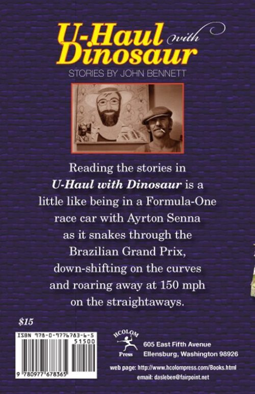 Uhaul with Dinosaurs. Stories by John Bennett