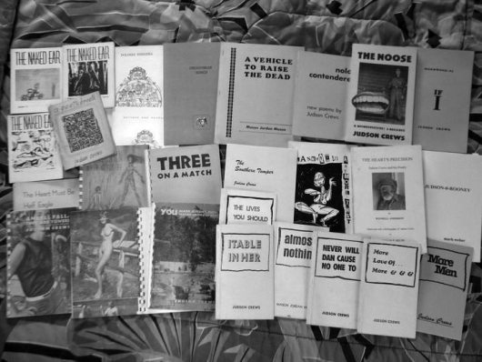 A spread of Judson Crews books, publications, the poet as publisher supreme! Photo by Larry Goodell. Click the image to see a color version.