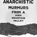 Anarchistic Murmurs from a High Mountain Valley by John Bennett, Vagabond Press No. 1, 1975 | click the image to enlarge...