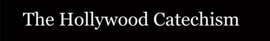 The Hollywood Catechism by Paul Fericano | click the image if you are interested in buying this book...