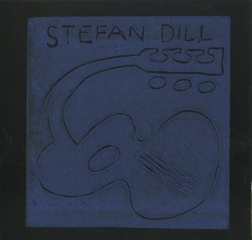 Stefan Dill | Flower and Song ; cover image