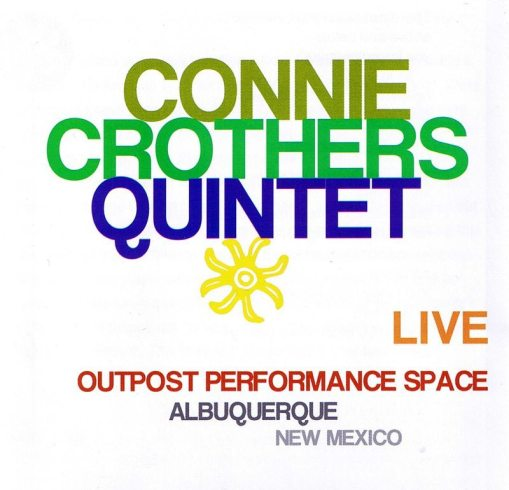 Connie Crothers Quintet | Live Outpost Performance Space