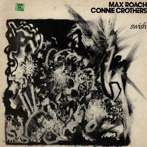 Max Roach & Connie Crothers | Swish | original LP cover